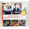 Weten van (h)eerlijk eten 2 Rineke Dijkinga